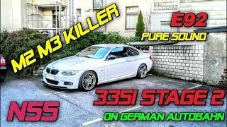 Tuned BMW 335i N55 E92 single TURBO on German Autobahn downpipe + software (ecu) not N54