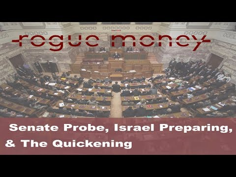 Rogue Mornings: Senate Probe, Israel Preparing & The Quickening (10/19/2017)