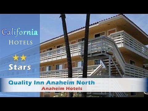 Quality Inn Anaheim North - Anaheim Hotels, California
