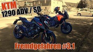 Probefahrt KTM 1290 Adventure S / Super Duke | Teil 2