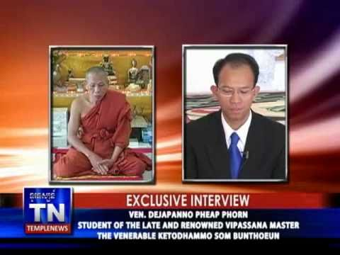 Exclusive interview with Ven. Dejapanno Phorn Pheap - YouTube