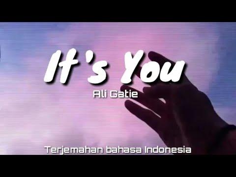 it's-you---ali-gatie-(lirik)-terjemahan-indonesia
