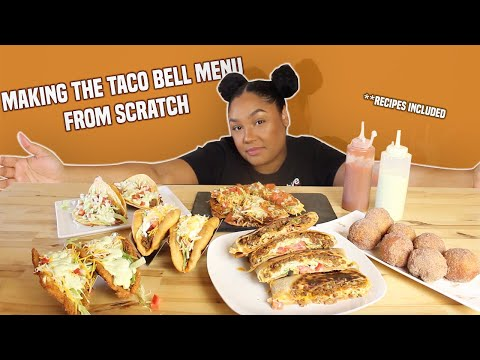 MAKING TACO BELL FROM SCRATCH!!