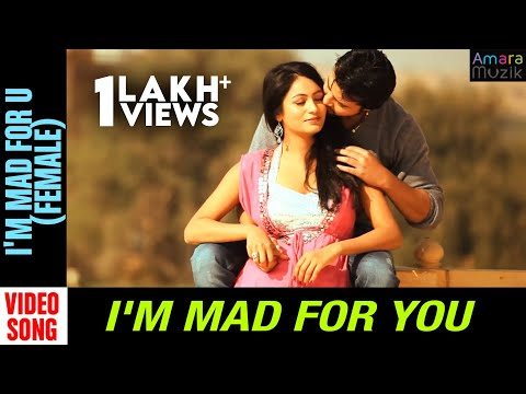 I'm Mad for You Odia Movie || I'm Mad For U (FEMALE) | Video Song