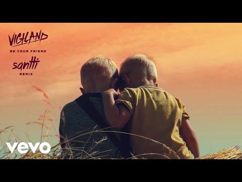 Vigiland - Be Your Friend (Santti Remix / Audio) ft. Alexander Tidebrink