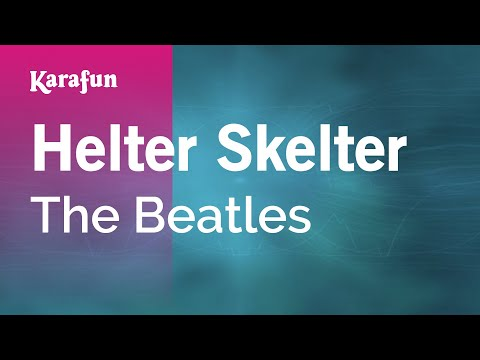 Karaoke Helter Skelter - The Beatles *