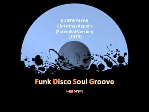KURTIS BLOW - Christmas Rappin (Extended Version) (1979) - YouTube