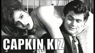 Çapkın Kız - Türk Filmi