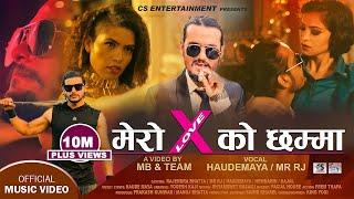 "मेरो X को छम्मा | X-LOVE | Sirjana Khatri ""Haudemaya"" ft. Mr. Rj || Official Rap Song 2020 - Nabin"