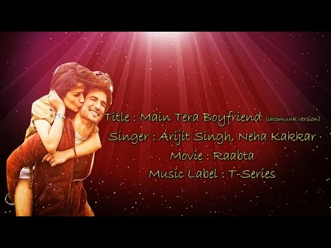 main-tera-boyfriend-full-song-lyrics-–(chimpunk-music)- -raabta- -arijit-singh,-neha-kakkar