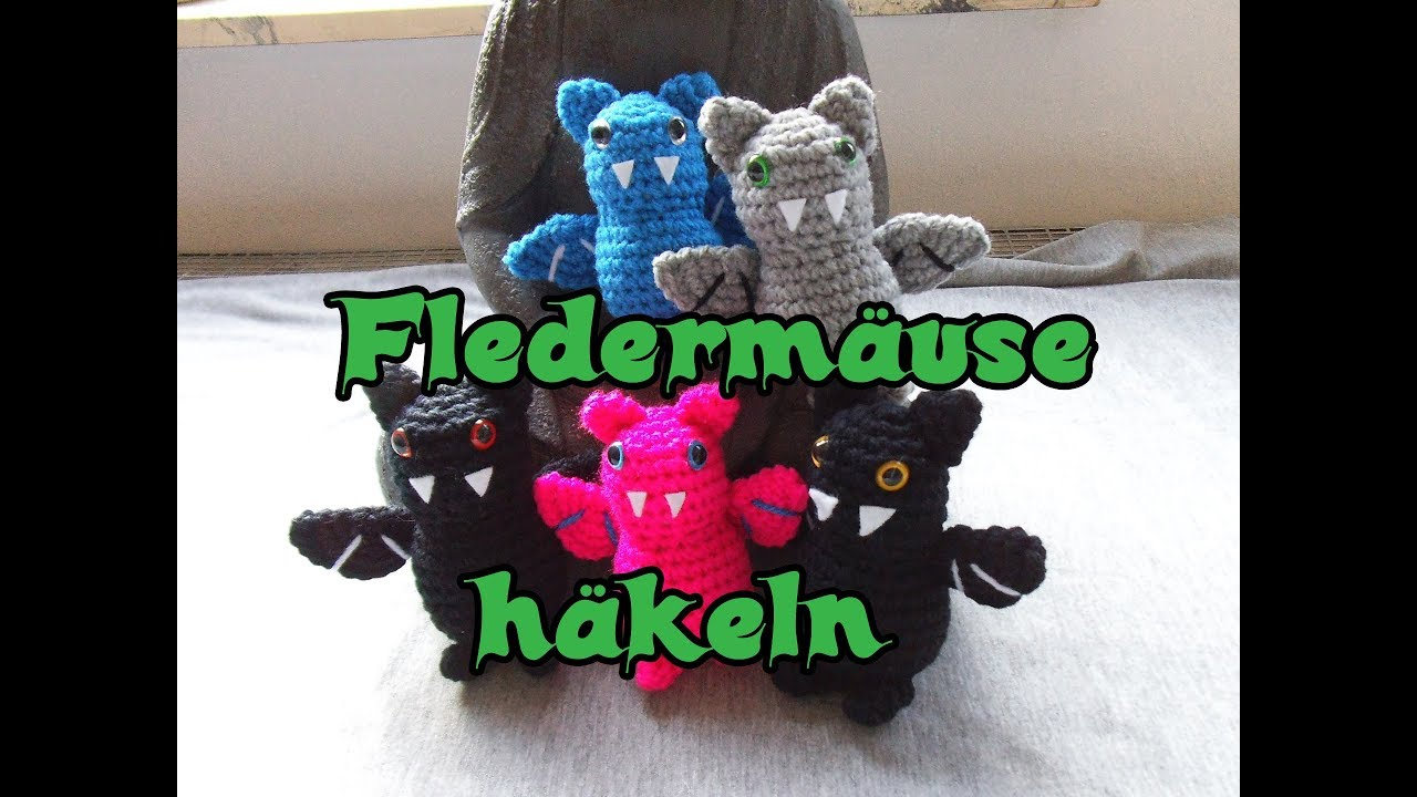 Fledermaus Häkeln Romy Fischer Häkelanleitung Youtube