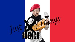 Just French Things || CopyCatChannel