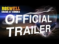 Download Official Roswell Trailer MP3 song and Music Video