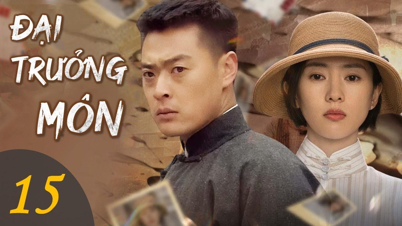 ĐẠI TRƯỞNG MÔN - Tập 15   Phim Hành Động Kháng Nhật Siêu Hấp Dẫn   YoYo TeLeViSion