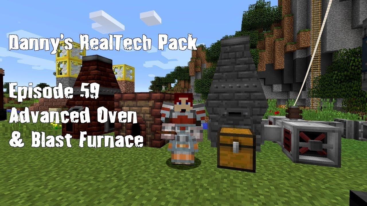 Real Tech #059 - Advanced Oven & Advanced Blast Furnace