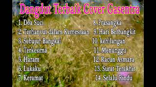 Download Kumpulan Dangdut lawas Terbaik (Versi Cover Gasentra) Full Album Klasik  Part 5 ( REVINA, TIYA, AURA