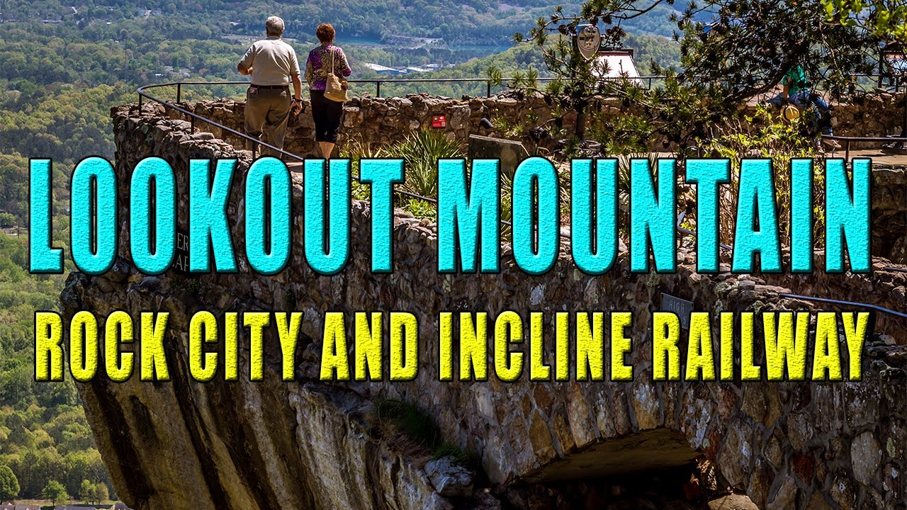 Rock City Lookout Mountain And Incline Railway Hd Youtube