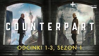 Counterpart: szpiegowski thriller w wersji sci-fi = Dark + Fringe + The Americans
