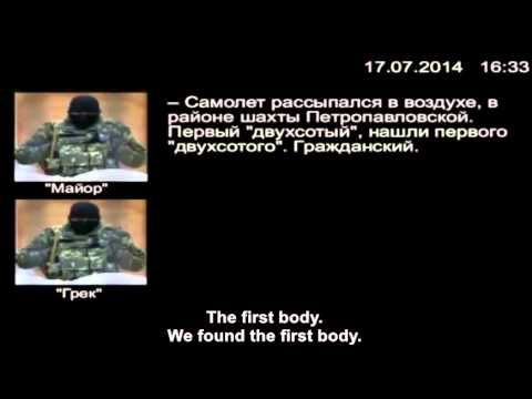 Radio intercept - Russian insurgents - Malaysian Airlines plane has been shot down