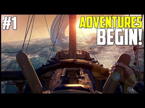 THE ADVENTURES BEGIN! SEA OF THIEVES RELEASE DAY! - Sea of Thieves PC/Xbox One Gameplay Ep 1
