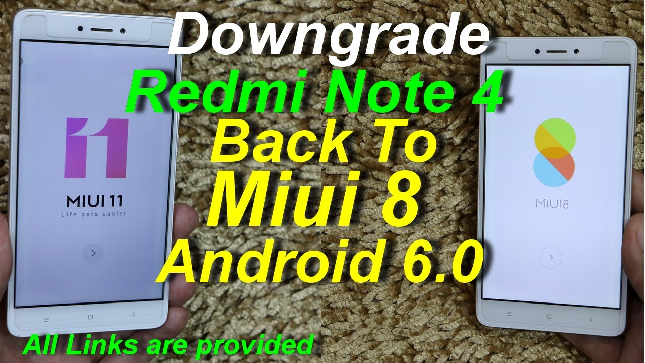 Downgrade Redmi Note 4 Back to Miui 8 Android 6.0 (Urdu+Hindi)