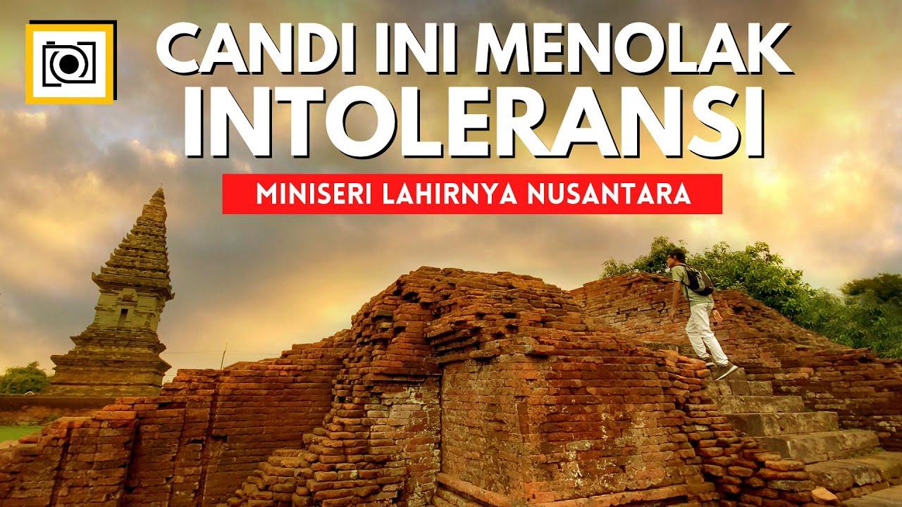 Download Lahirnya Nusantara (1/2): Peleburan Dua Agama Besar di Candi Jawi