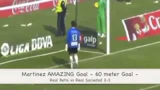 Amazing 60 meter goal (Martinez Betis vs Real Sociedad 2-3) 27.11.2011