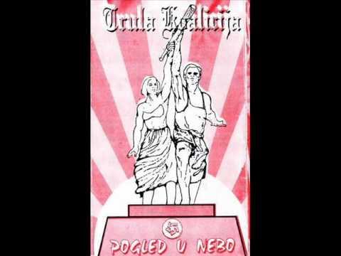 Trula Koalicija - Trula Koalicija