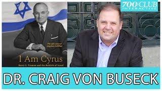 Dr. Craig Von Buseck | I am Cyrus | 700 Club Interactive