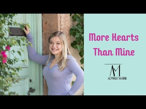 More Hearts Than Mine- Ingrid Andress (Cover By Alyssa Marie)