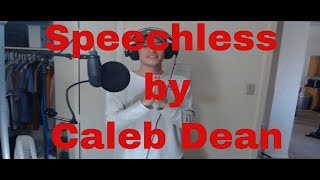 Speechless - Dan And Shay  Caleb Dean Cover
