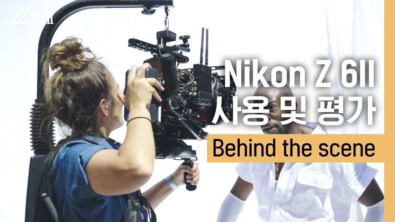 니콘 Z6IIㅣZ 6II Behind the scene