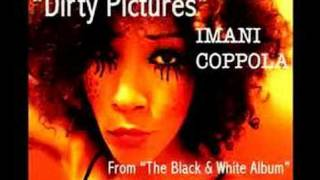 Imani Coppola - Dirty Pictures