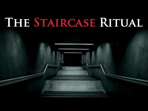 CREEPYPASTA | The Staircase Ritual
