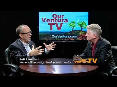 Ventura Community and Economic Development with Jeff Lambert