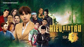 Hiếu Bến Tàu Tập 7 - Hồ Quang Hiếu Full HD