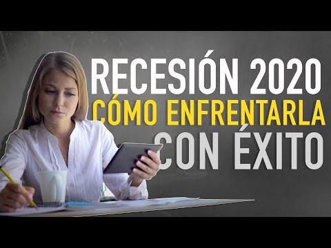 Recesión Económica 2020: 10 Consejos para Enfrentarla con Éxito