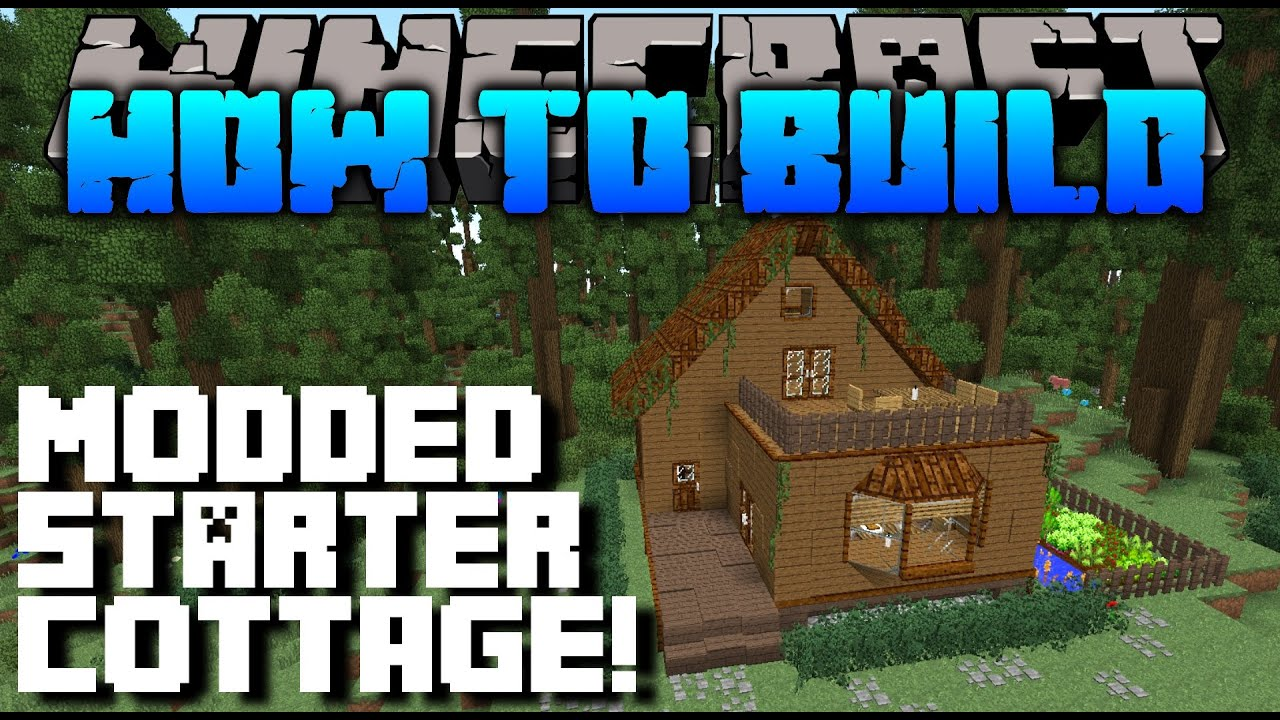 Minecraft : How To Build : MODDED COTTAGE TUTORIAL - YouTube on cute small houses to build in minecraft, dark wood house minecraft, small but cool minecraft houses, small wooden boat building plans, easy wood house minecraft, little wooden house minecraft, small suburban houses minecraft, cool wood house minecraft, big wooden house minecraft, modern wooden house minecraft, tiny medieval house minecraft, simple wood house minecraft, great wood house minecraft, ugly wood house minecraft, small wooden house, small simple minecraft houses, stone wood house minecraft, modern wood house minecraft, pretty wood house minecraft, small house in the woods,