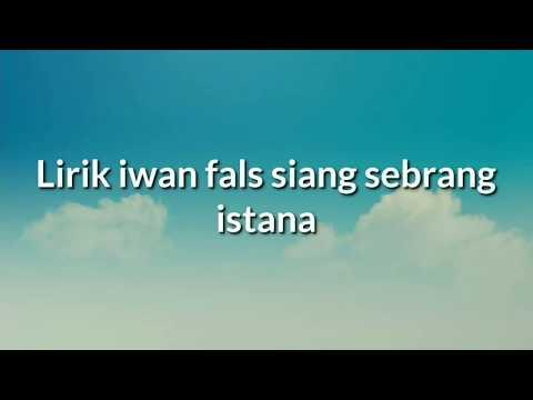 Lirik ~iwan fals Siang sebrang istana