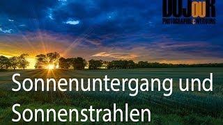 Sonnenuntergang und Sonnenstrahlen Lightroom / Photoshop Tutorial german / deutsch