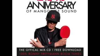 Ronny Trettmann Promomix for 12 Years Anniversary of Mangotree Sound
