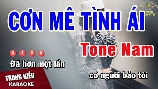 Karaoke Cơn Mê Tình Ái Tone Nam Nhạc Sống | Trọng Hiếu