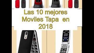 Las 10 mejores Moviles Tapa  en 2018