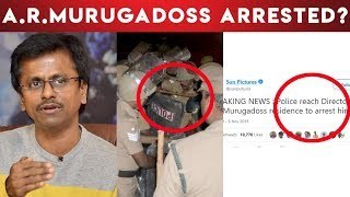 BREAKING: Is A.R.Murugadoss Arrested? | Sarkar Issue