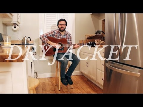 Dryjacket - Latchkey (Acoustic)