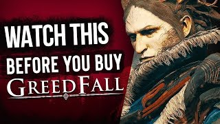 Watch This Before You Buy GreedFall