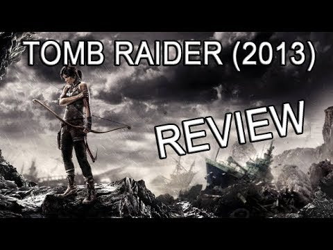Review: Tomb Raider (2013)