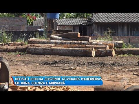 DECISÃO JUDICIAL SUSPENDE ATIVIDADES MADEIREIRAS EM JUÍNA E REGIÃO
