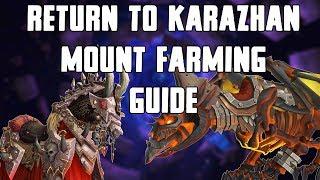 Return To Karazhan Mount Farming Guide