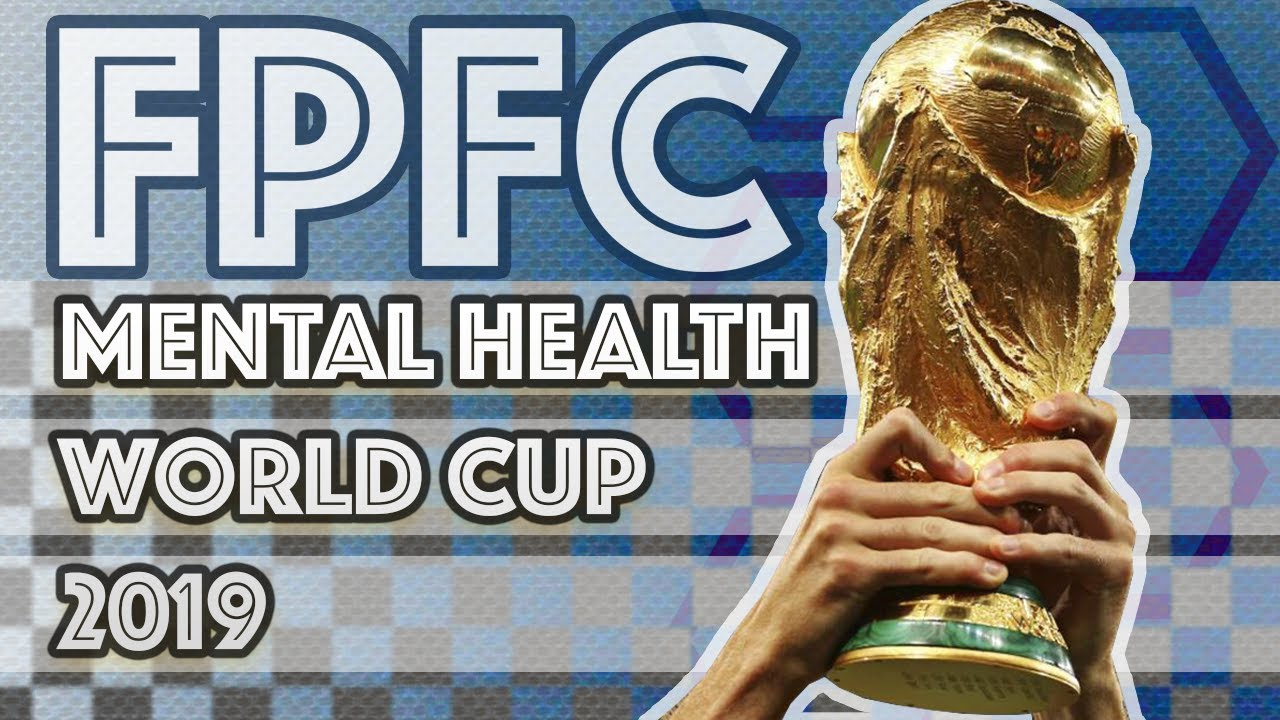Mental Health World Cup 2019